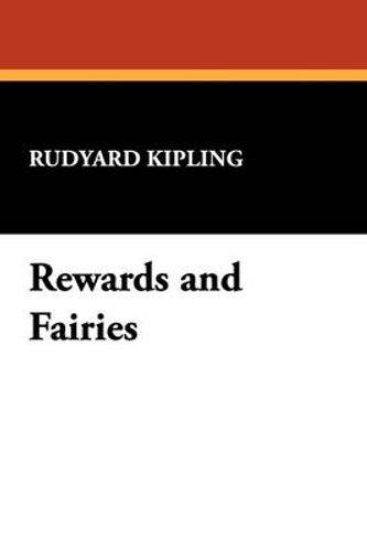 NEW Rewards and Fairies By Rudyard Kipling Paperback Free Shipping