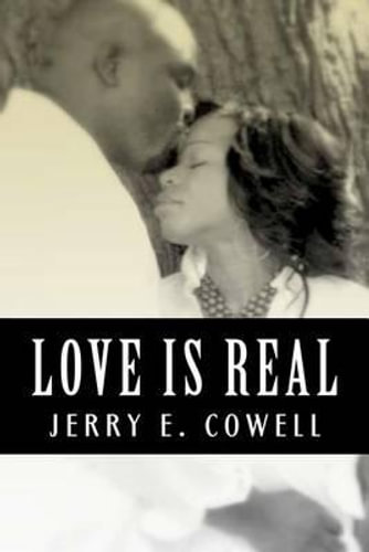 NEW Love Is Real By Jerry E Cowell Paperback Free Shipping