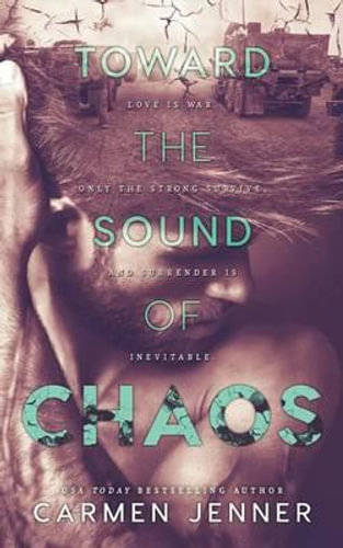 NEW Toward the Sound of Chaos By Carmen Jenner Paperback Free Shipping