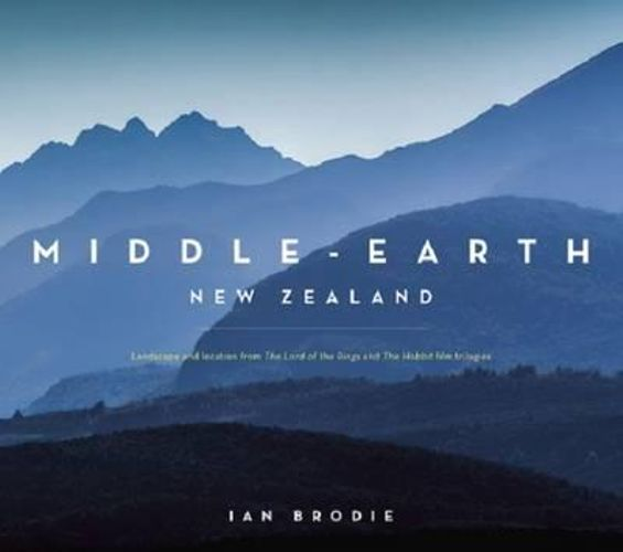 NEW Middle Earth New Zealand By Ian Brodie Hardcover Free Shipping