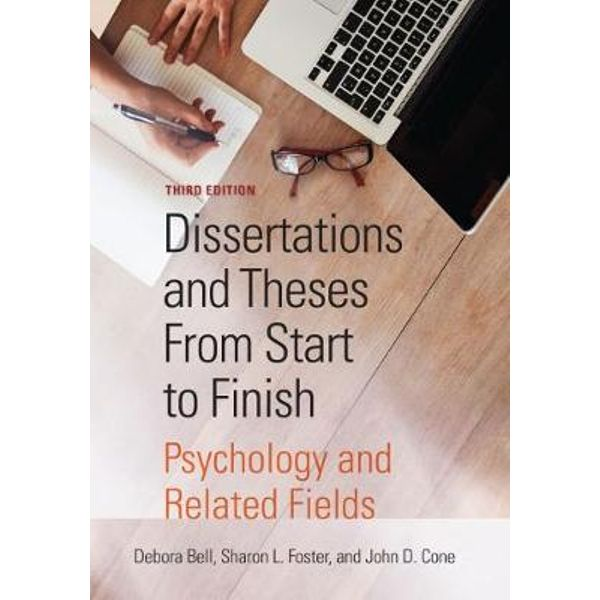 Dissertation And Thesis From Start To Finish