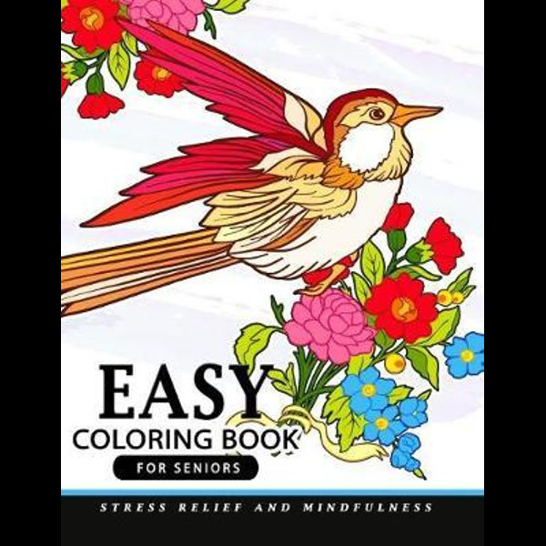 Easy Coloring Books For Seniors By Easy Coloring Books For Seniors  9781973827184 Booktopia