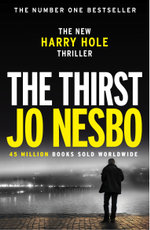 Booktopia ebooks last to die rizzoli and isles series book 10 the thirst harry hole 11 jo nesbo fandeluxe Document