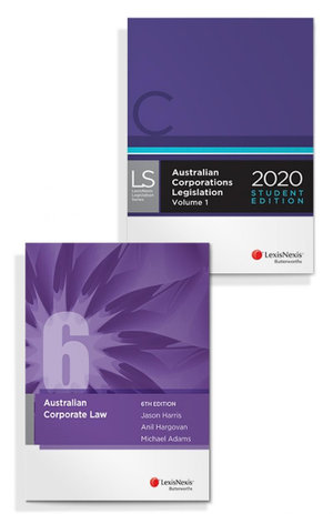 Cover of AUSTRALIAN CORPORATE LAW, 6TH EDITION AND AUSTRALIAN CORPORATIONS LEGISLATION 2020 -... STUDENT EDITION (BUNDLE).