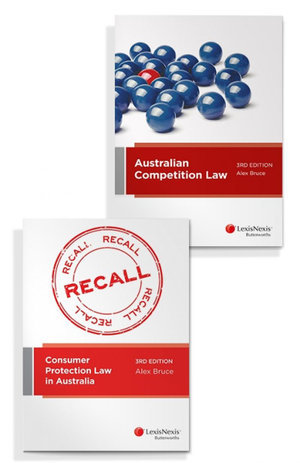 Cover of AUSTRALIAN COMPETITION LAW, 3RD EDITION AND CONSUMER PROTECTION LAW IN AUSTRALIA, 3RD... EDITION (BUNDLE).