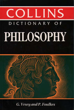 Cover of Collins Dictionary of Philosophy