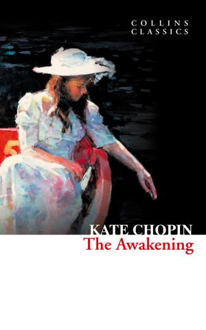 Cover of The Awakening (Collins Classics)