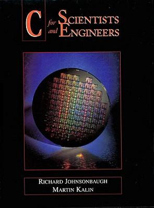 Cover of C for Scientists and Engineers