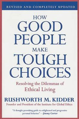 Cover of How Good People Make Tough Choices Rev Ed