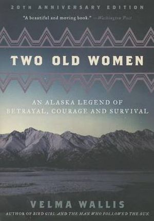 Cover of Two Old Women, 20th Anniversary Edition
