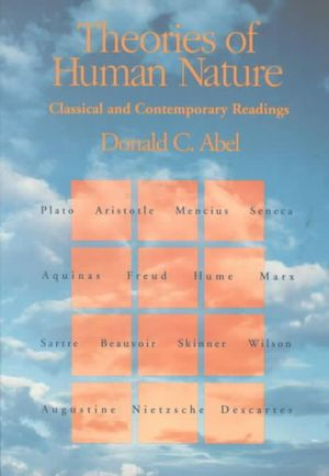 Cover of Theories of Human Nature: Classical and Contemporary Readings