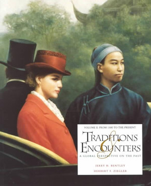 Cover of Traditions & Encounters: From 1500 to the present