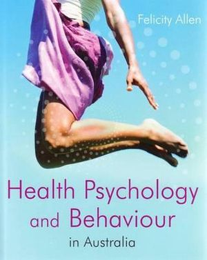 Cover of Health Psychology and Behaviour