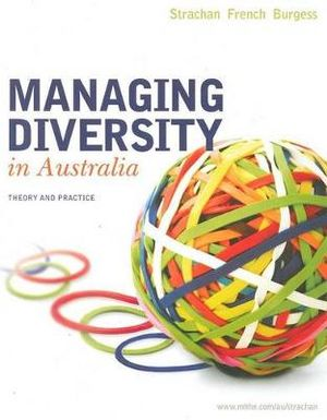 Cover of Managing Diversity in Australia: Theory and Practice
