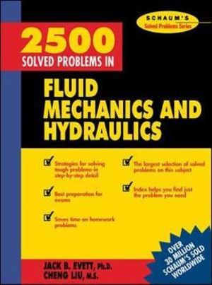 Cover of 2,500 Solved Problems In Fluid Mechanics and Hydraulics