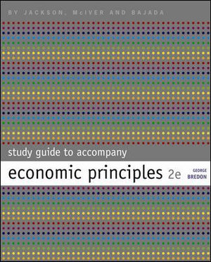 Cover of Study Guide to Accompany Economic Principles, 2nd Edition by Jackson, McIver & Bajada