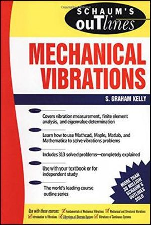 Cover of Schaum's outline of theory and problems of mechanical vibrations