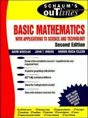 Cover of Schaum's Outline of Theory and Problems of Basic Mathematics with Applications to Science and Technology