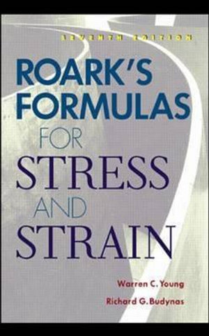 Cover of Roark's formulas for stress and strain