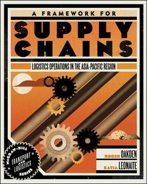 Cover of A Framework for Supply Chains: Logistics Operations in the Asia-Pacific Region, TLI07