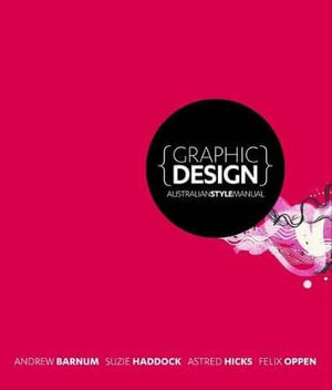 Cover of {Graphic Design} Australian Style Manual