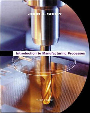 Cover of Introduction to Manufacturing Processes