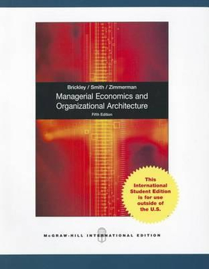 Cover of Managerial Economics and Organizational Architecture