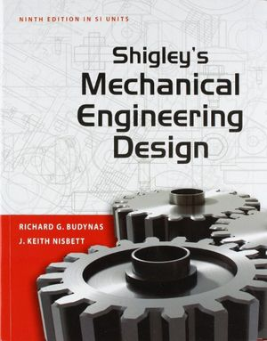 Cover of Shigley's Mechanical Engineering Design