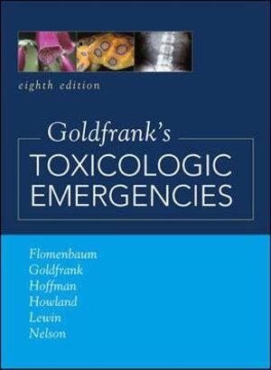 Cover of Goldfrank's Toxicologic Emergencies