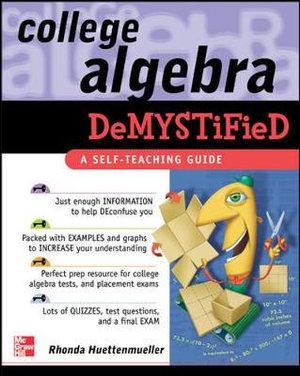 Cover of College Algebra Demystified