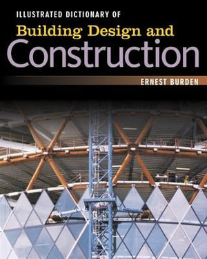 Cover of Illustrated dictionary of building design and construction