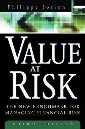 Cover of Value at Risk, 3rd Ed. : The New Benchmark for Managing Financial Risk