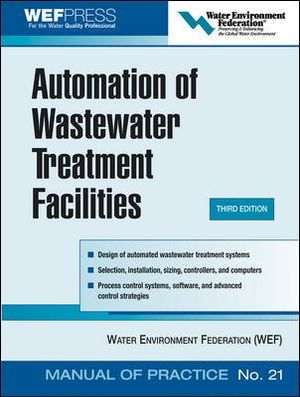 Cover of Automation of Wastewater Treatment Facilities - MOP 21