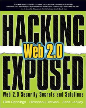Cover of Hacking Exposed Web 2.0: Web 2.0 Security Secrets and Solutions