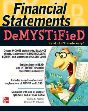 Cover of Financial Statements Demystified: A Self-Teaching Guide : A Self-teaching Guide