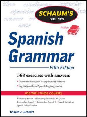 Cover of Schaum's Outline of Spanish Grammar, 5ed