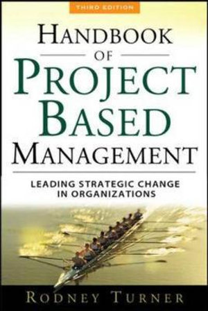 Cover of The Handbook of Project-based Management