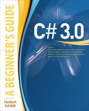 Cover of C# 3.0: A Beginner's Guide