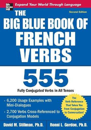 Cover of The Big Blue Book of French Verbs, Second Edition