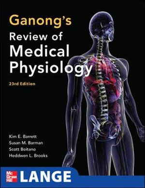 Cover of Ganong's Review of Medical Physiology, 23rd Edition