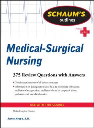 Cover of Schaum's Outline of Medical-Surgical Nursing
