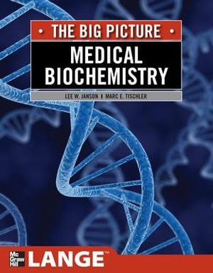 Cover of Medical Biochemistry: The Big Picture