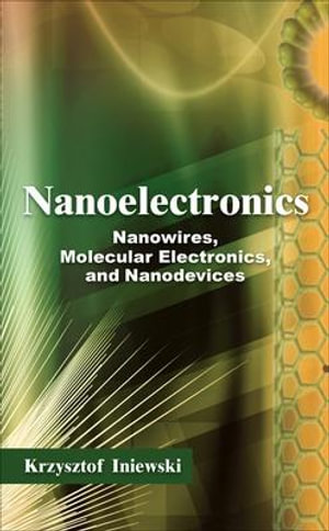 Cover of Nanoelectronics: Nanowires, Molecular Electronics, and Nanodevices