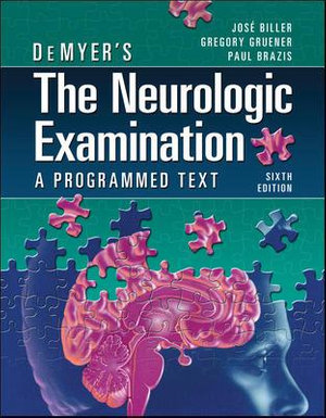 Cover of DeMyer's The Neurologic Examination: A Programmed Text, Sixth Edition