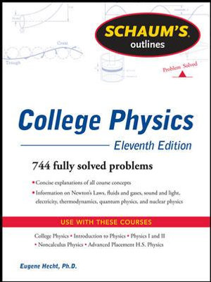 Cover of Schaum's Outline of College Physics, 11th Edition