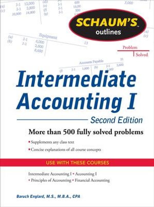 Cover of Schaums Outline of Intermediate Accounting I, Second Edition