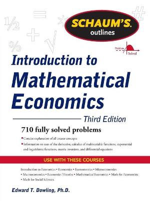 Cover of Schaum's Outline of Introduction to Mathematical Economics, 3rd Edition