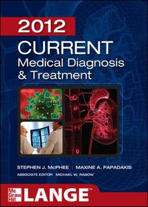 Cover of CURRENT Medical Diagnosis and Treatment 2012, Fifty-First Edition