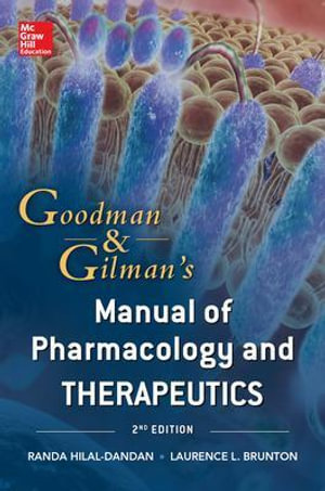 Cover of Goodman and Gilman Manual of Pharmacology and Therapeutics, Second Edition