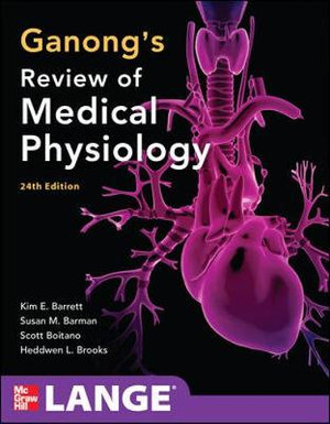 Cover of Ganong's Review of Medical Physiology, 24th Edition